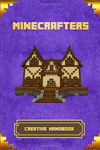 Minecrafters Creative Handbook The Ultimate Building Book For Minecrafters Best Construction product image