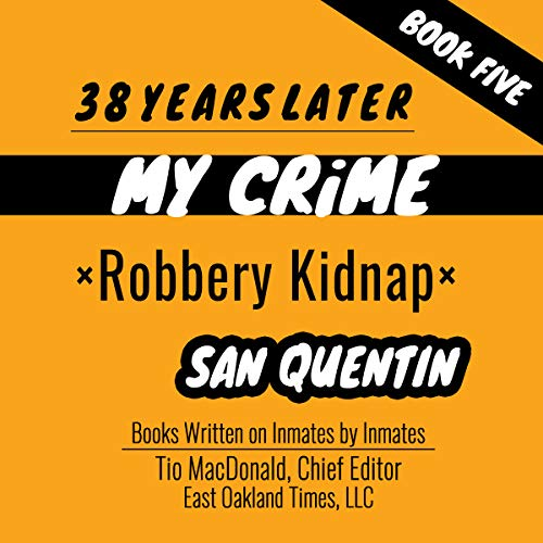 38 Years Later: Robbery Kidnap audiobook cover art