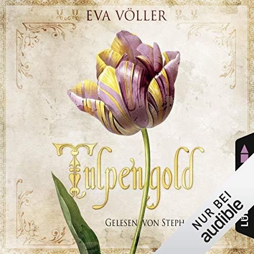 Tulpengold audiobook cover art