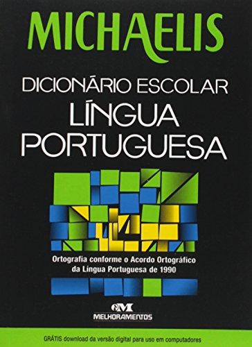Michaelis Dicionário Escolar Língua Portuguesa. Doutores da Alegria