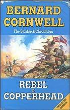 The Starbuck Chronicles - Rebel & Copperhead Omnibus