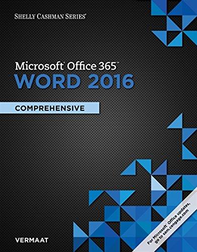 Shelly Cashman Series MicrosoftOffice 365 & Word 2016: Comprehensive