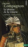 D'Mon de La Th'orie. Litt'rature Et Sens Commun(le)