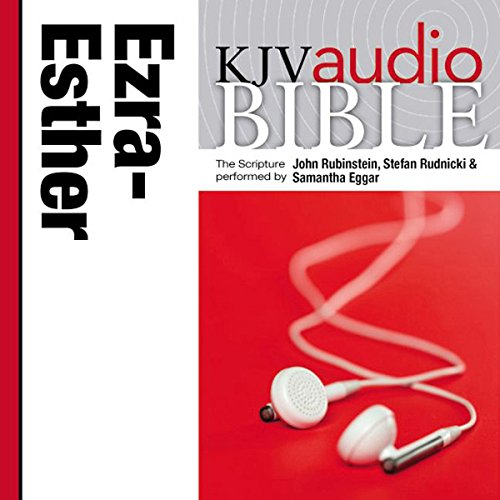 King James Version Audio Bible: The Books of Ezra, Nehemiah, and Esther audiobook cover art