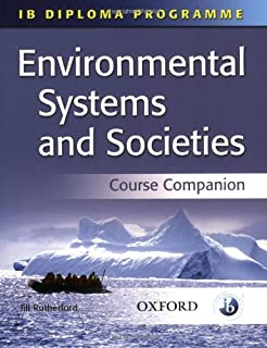 Environmental Systems and Societies: International Baccalaureate Diploma Programme