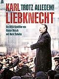 Trotz alledem! - Ein Film über Karl Liebknecht