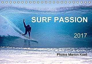 SURF PASSION 2017 Photos von Marion Koell (Tischkalender 2017 DIN A5 quer)