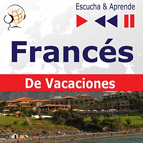 Conversations de vacances - Francés De Vacaciones (Escucha & Aprende) audiobook cover art