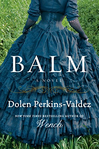 Image of Balm: A Novel