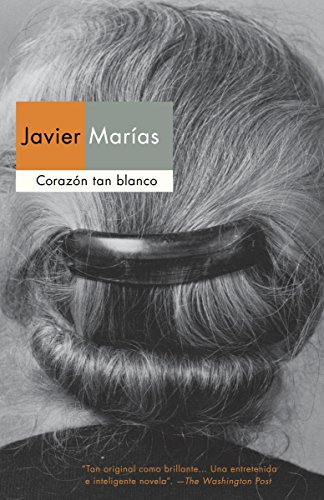 Corazon tan blanco / A Heart So White (Spanish Edition)