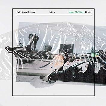 Drivin (James McAlister Remix)