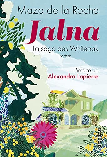 Jalna - La saga des Whiteoak Tome 3 NE (3)
