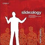 slide:ology: Oder die Kunst, brillante Praesentationen zu entwickeln