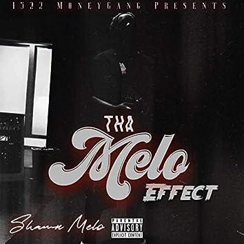 Tha Melo Effect