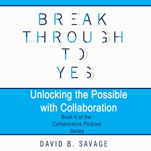 Unlocking the Possible with Collaboration cover art