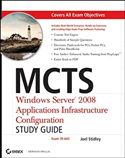 MCTS: Windows Server 2008 Applications Infrastructure Configuration Study Guide: Exam 70-643