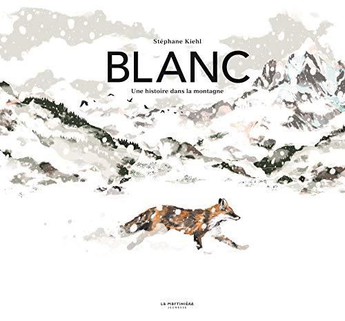 Blanc - Une histoire dans la montagne