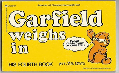 Garfield Weighs In. Book 4