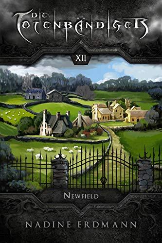 Buchseite und Rezensionen zu 'Die Totenbändiger - Band 12: Newfield' von Nadine Erdmann