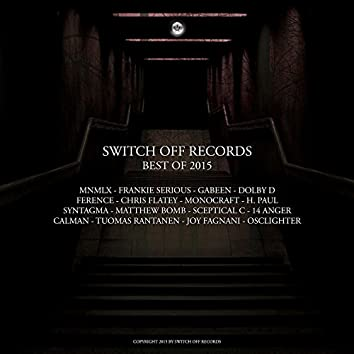 Switch Off Records - Best Of 2015