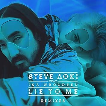 Lie To Me (Remixes Part 1)