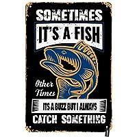 釣りのブリキのサインヴィンテージの手紙時々それは魚ですそれ以外の時にはその話題ですが私はいつも何か金属のブリキのサインを捕まえます-20x30cm