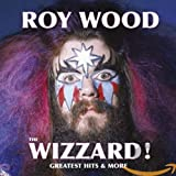 The Wizzard!-Greatest Hits and More-the EMI Years - oy Wood
