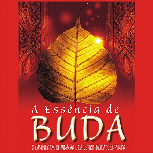 A essência de Buda [The Essence of Buddha] audiobook cover art