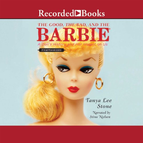 The Good, the Bad, and the Barbie audiobook cover art