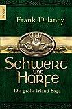 Frank Delaney: Schwert und Harfe