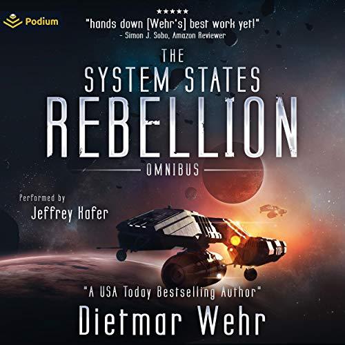 The System States Rebellion Omnibus: Books 1-2