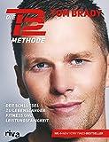 Die TB12-Methode: Der Schlüssel zu lebenslanger Fitness und Leistungsfähigkeit
