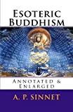 Esoteric Buddhism: Annotated & Enlarged