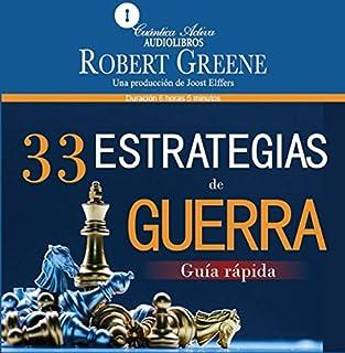 33 Estrategias de Guerra: Guía Rápida [The 33 Strategies of War: Quick Guide] audiobook cover art