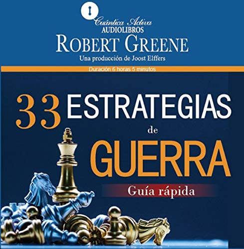 33 Estrategias de Guerra: Guía Rápida [The 33 Strategies of War: Quick Guide] cover art