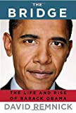 Image of The Bridge: The Life and Rise of Barack Obama