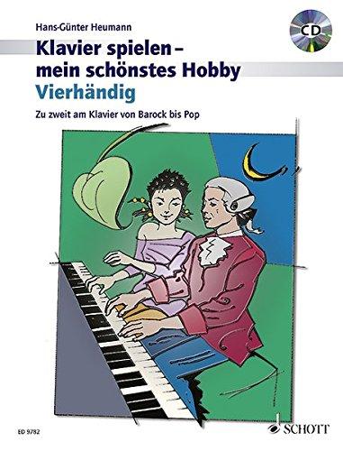 Vierhändig: Zu zweit am Klavier von Barock bis Pop. Klavier 4-händig. Ausgabe mit CD. (Klavier spielen - mein schönstes Hobby)