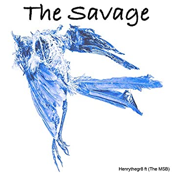 The Savage (feat. The MSB)