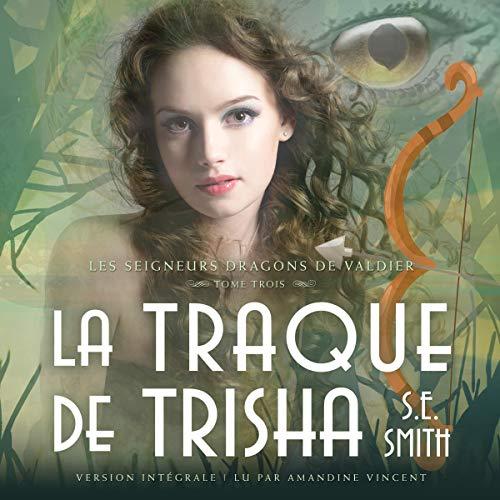 Couverture de La Traque de Trisha