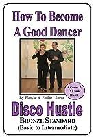 DISCO/HUSTLE - Basic/Intermediate