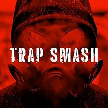 Trap Smash