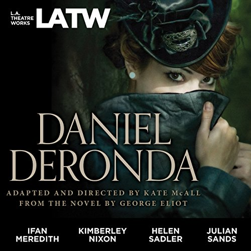 Daniel Deronda (Dramatized) cover art
