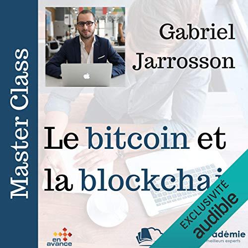 Couverture de Le bitcoin et la block chain