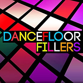 Dancefloor Fillers