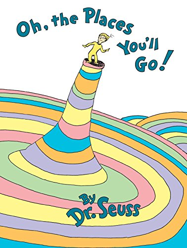 Oh, the Places You'll Go! Hardcover $8.24 (REG $18.99)