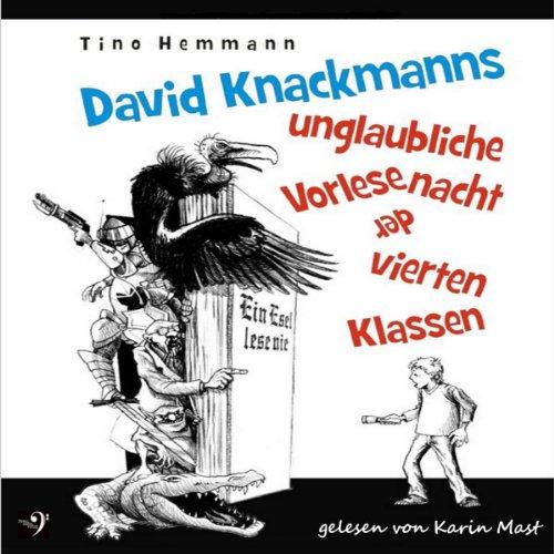 David Knackmanns unglaubliche Vorlesenacht der vierten Klassen Titelbild