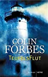 Colin Forbes: Teufelsflut