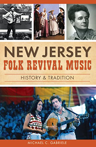 New Jersey Folk Revival Music: History & Tradition (English Edition)