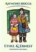 Ethel i Ernest Prawdziwa historia