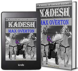 Kadesh: A Novel of Ancient Egypt by [Max Overton]